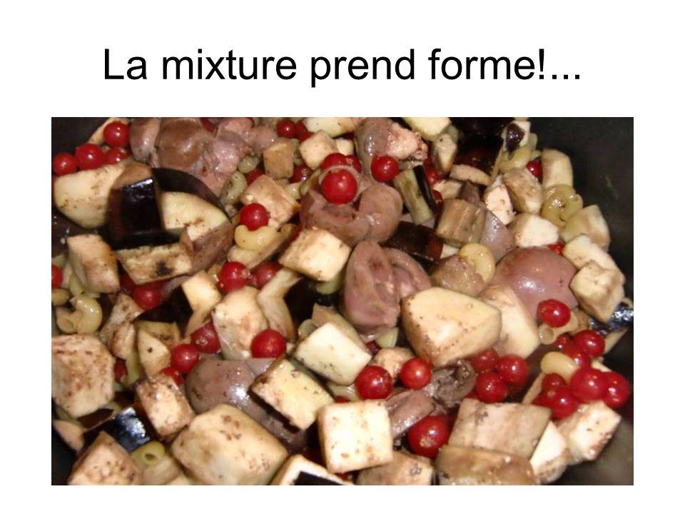 La mixture prend forme!...