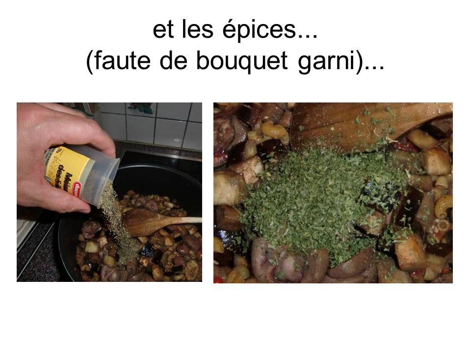 et les épices... (faute de bouquet garni)...