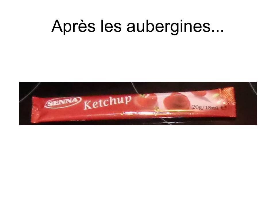 Après les aubergines...