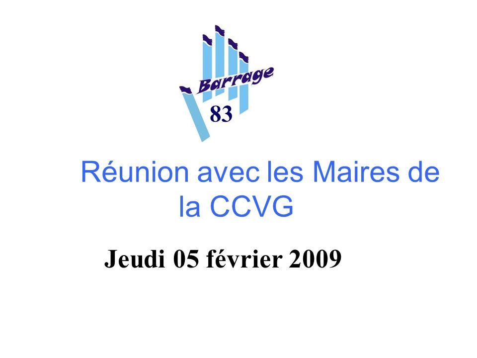 Réunion avec les Maires de la CCVG 83 Jeudi 05 février 2009