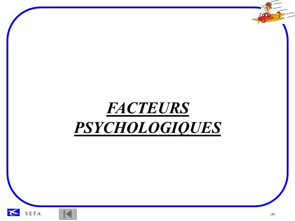 25 S E F A Facteur émotionnel, le stress est aussi une des composantes liées à l apprentissage.