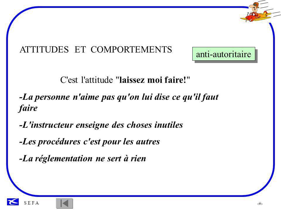 75 S E F A ATTITUDES ET COMPORTEMENTS Impulsivité Heu....