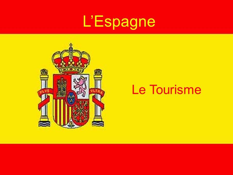 LEspagne Le Tourisme