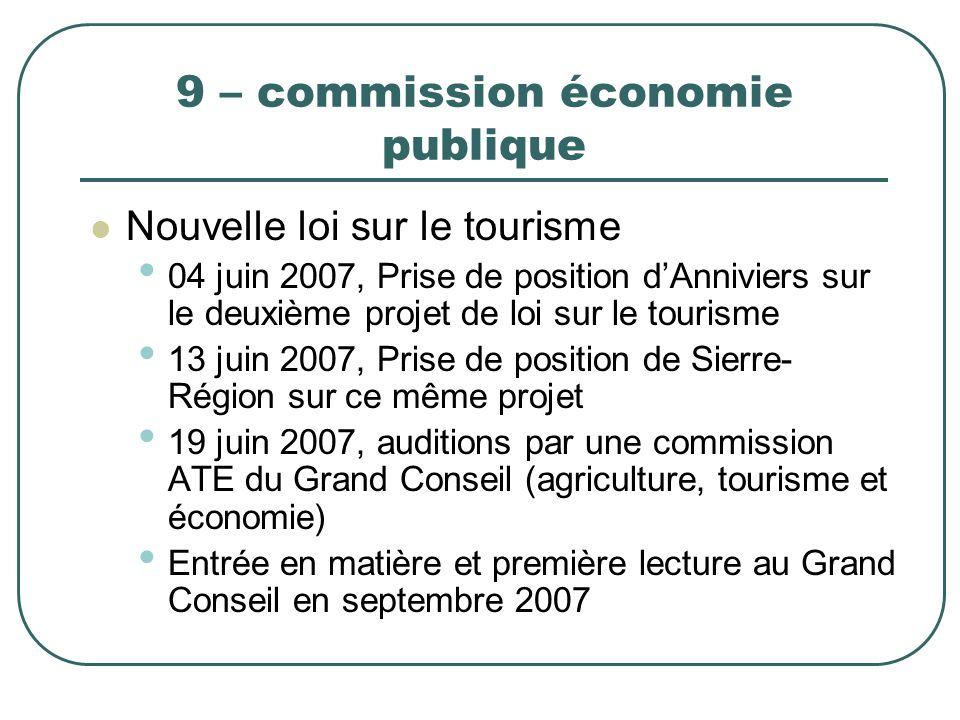 9 – commission économie publique Nouvelle loi sur le tourisme 04 juin 2007, Prise de position dAnniviers sur le deuxième projet de loi sur le tourisme