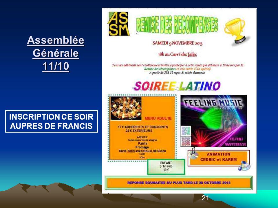 21 Assemblée Générale 11/10 INSCRIPTION CE SOIR AUPRES DE FRANCIS