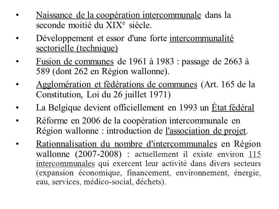Naissance de la coopération intercommunale dans la seconde moitié du XIX e siècle.