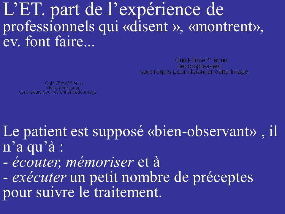 ne pas oublier la perception de l é ducation par le patient.