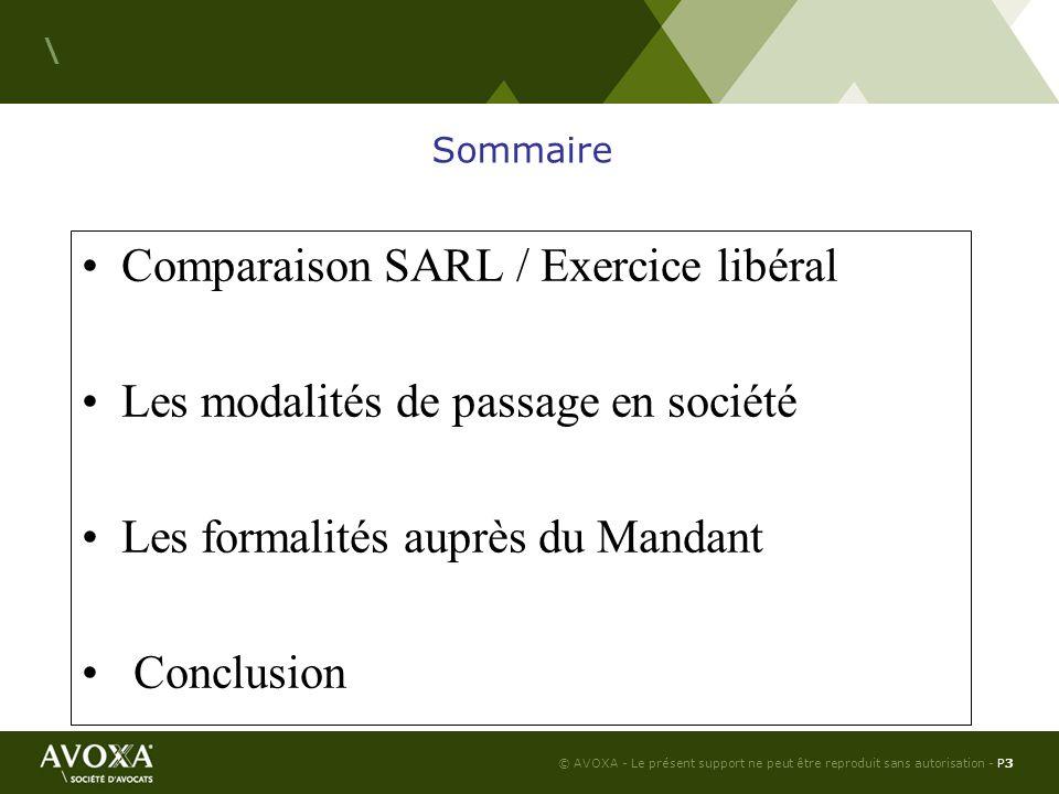 © AVOXA - Le présent support ne peut être reproduit sans autorisation - P4 \ Comparaison SARL / Exercice libéral