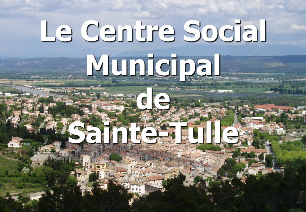 Le Centre Social Municipal de Sainte-Tulle
