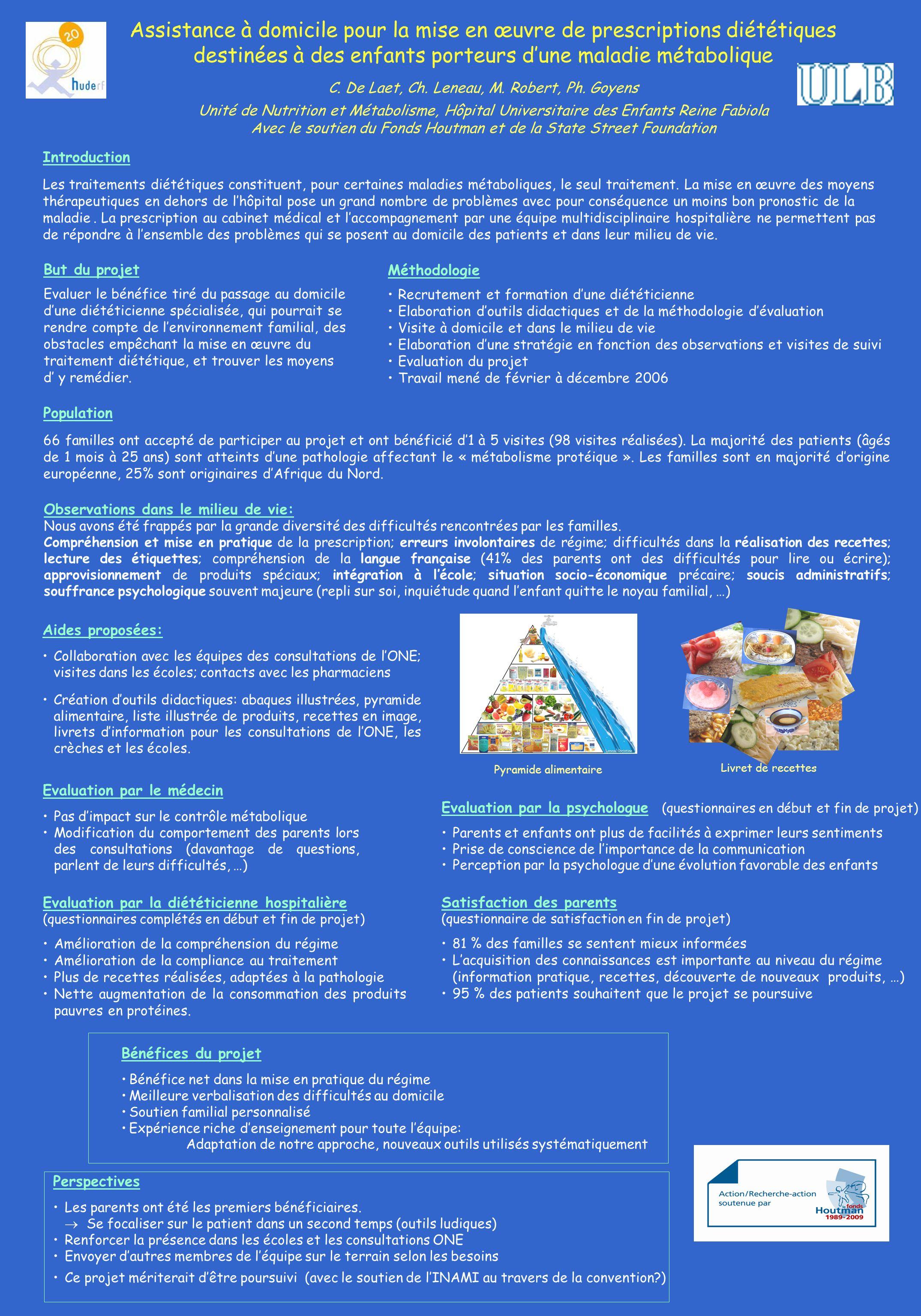 Assistance à domicile pour la mise en œuvre de prescriptions diététiques destinées à des enfants porteurs dune maladie métabolique C. De Laet, Ch. Len