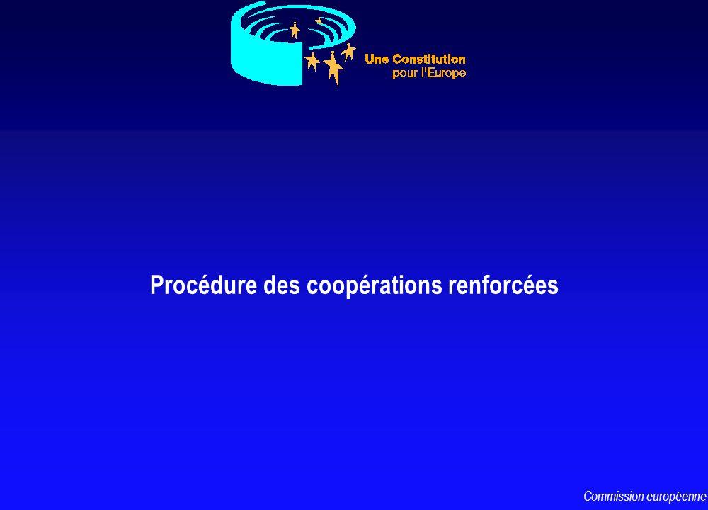 Procédure des coopérations renforcées Commission européenne