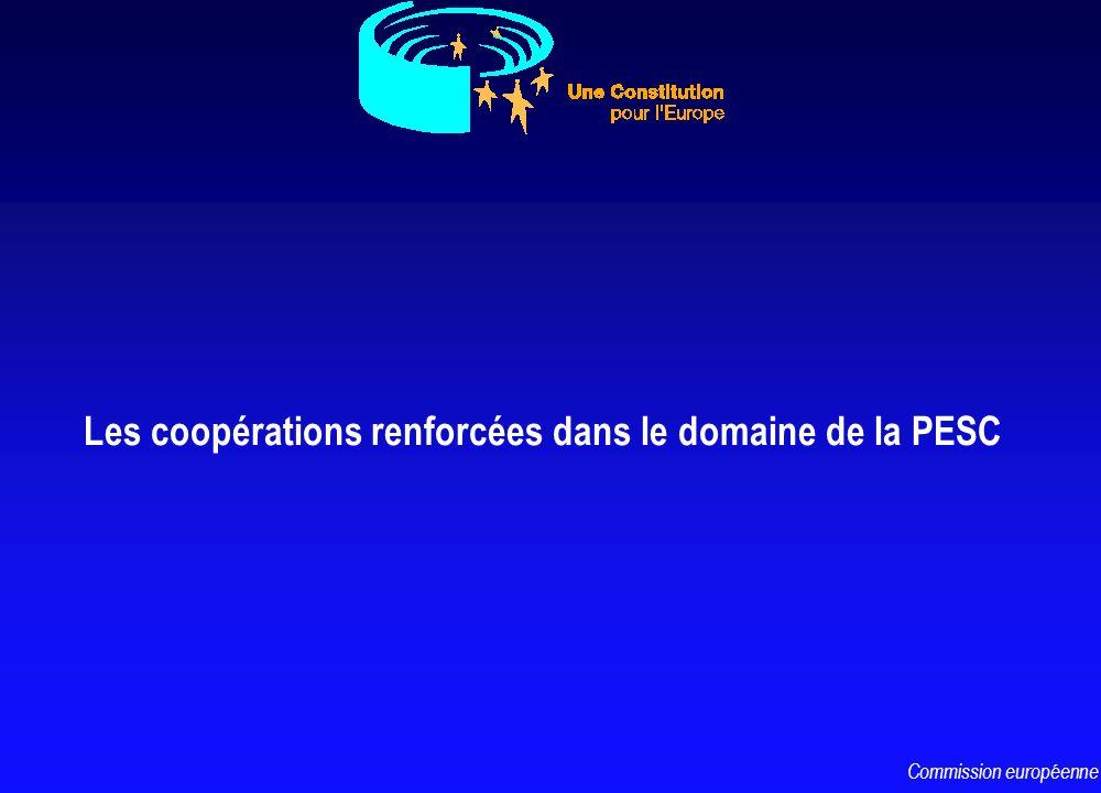 Les coopérations renforcées dans le domaine de la PESC Commission européenne