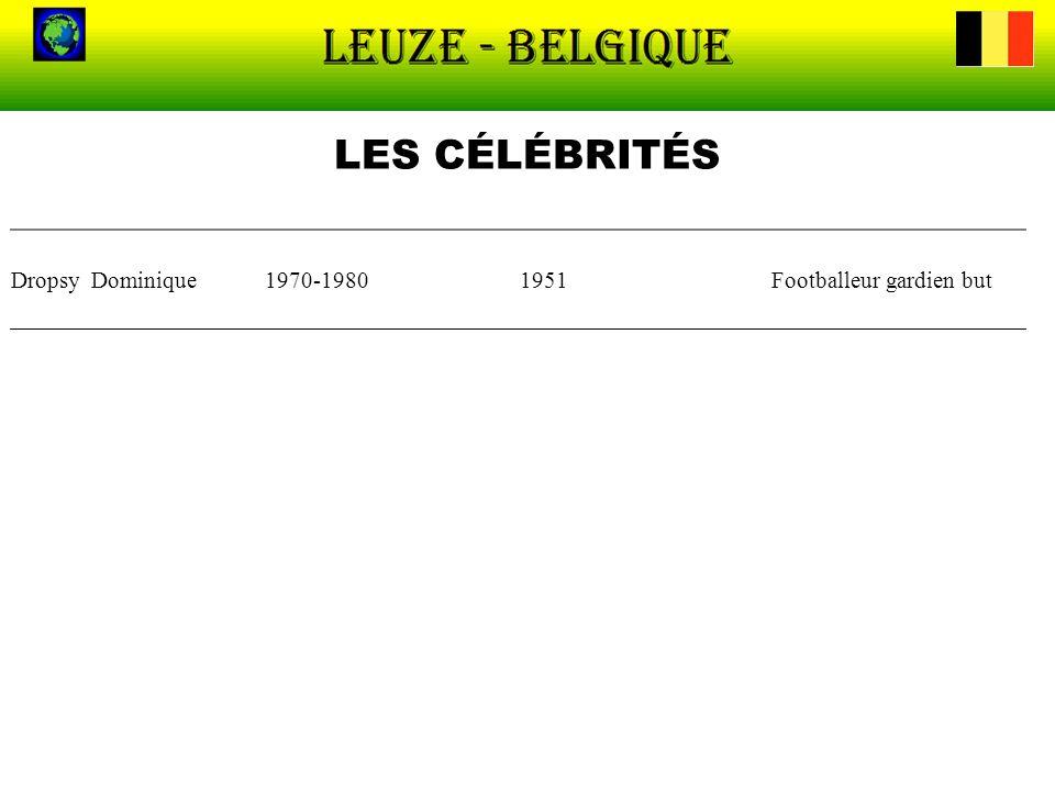 LES CÉLÉBRITÉS Dropsy Dominique1970-19801951Footballeur gardien but
