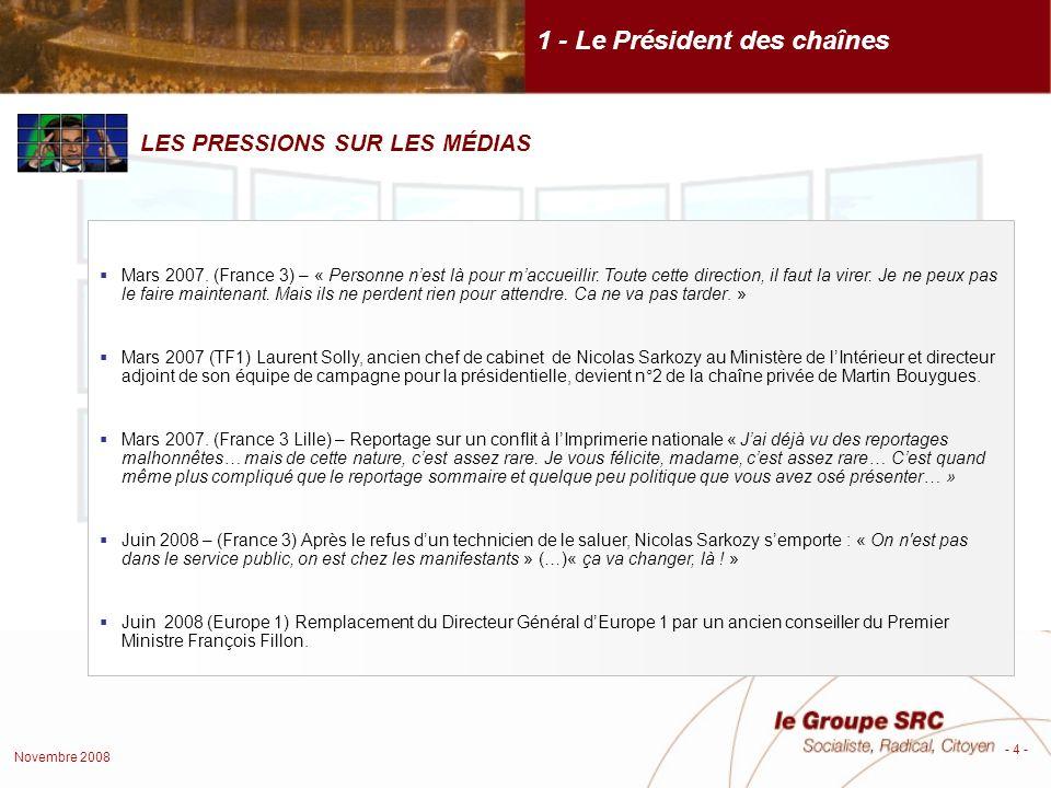 Novembre 2008 - 4 - 1 - Le Président des chaînes Mars 2007.