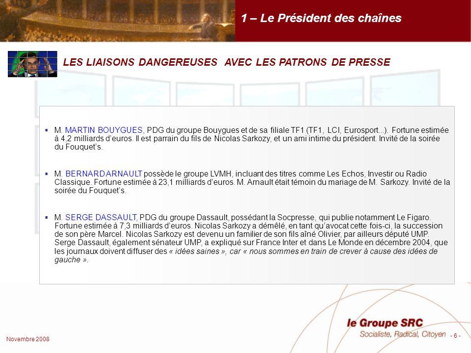 Novembre 2008 - 7 - ARNAUD LAGARDÈRE, PDG du Groupe Lagardère, premier groupe de media français qui contrôle notamment des grandes radios (Europe 1, Europe 2, RFM...) et des magazines dactualités (Paris Match...).