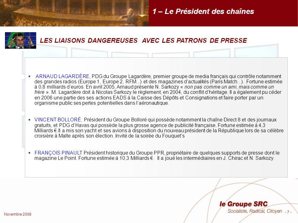 Novembre 2008 - 18 - Équilibrer les procédures de nomination des membres du CSA entre la majorité et lopposition.
