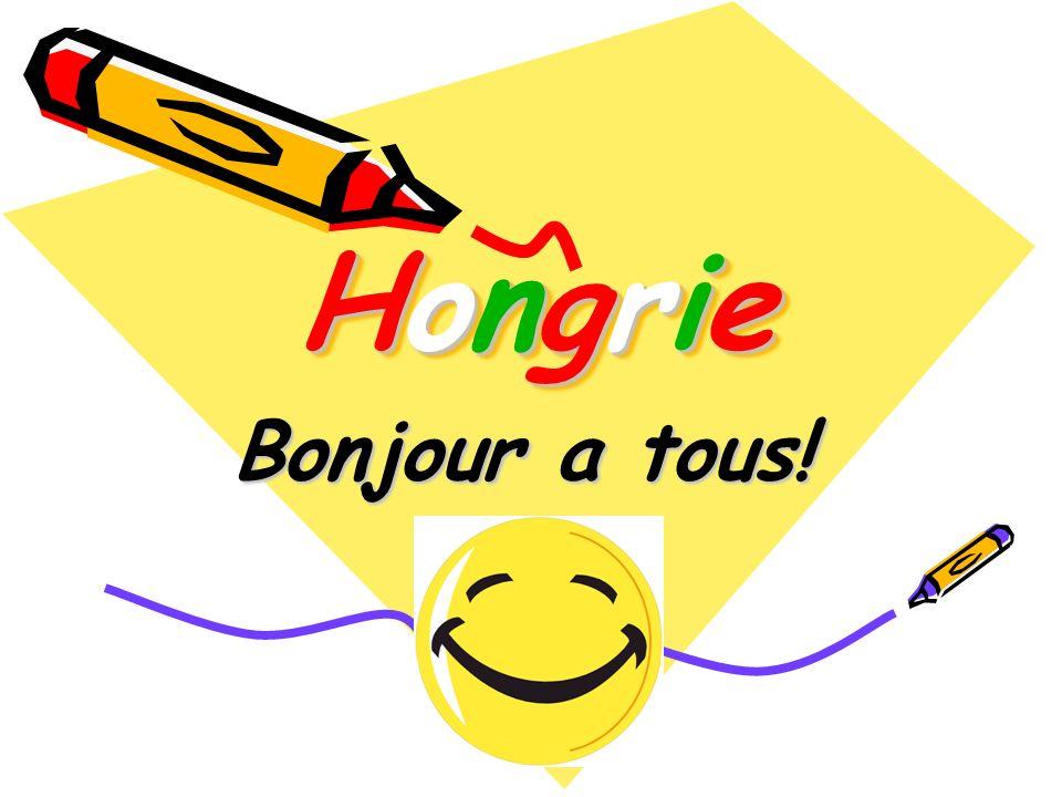 HongrieHongrieHongrieHongrie HongrieHongrieHongrieHongrie Bonjour a tous!