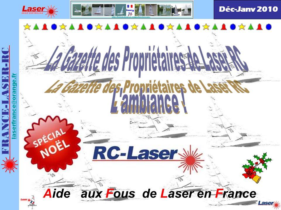FRANCE-LASER-RC laserfrance@orange.fr EDITO : Cest la saison morte pour nous, il faut en profiter pour bricoler sur le bateau, réparer ce qui doit lêtre, graisser, finir ou refaire la déco, continuer de séquiper en se confectionnant par exemple un joli Ber bien stable ou encore pour les plus courageux, réaliser un char à voile pour pouvoir jouer avec votre Laser même si le plan deau est gelé… Certains se sont remis à plancher sur le net pour nous confectionner un portail à notre forum.