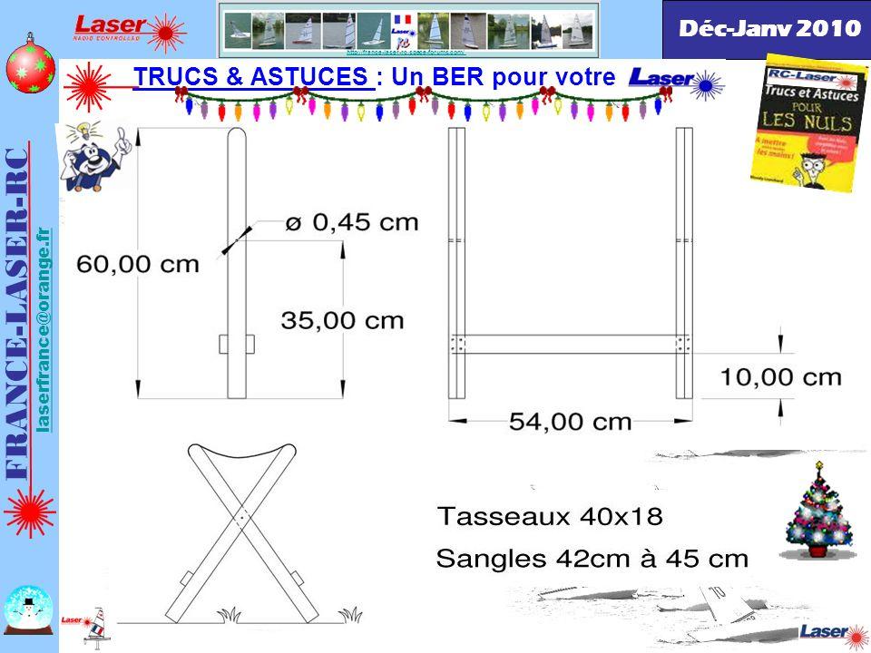 . Jean-Paul FRA53 Simplement, pincée avec un clip Déc-Janv 2010 FRANCE-LASER-RC laserfrance@orange.fr http://france-laser-rc.space-forums.com/ TRUCS &