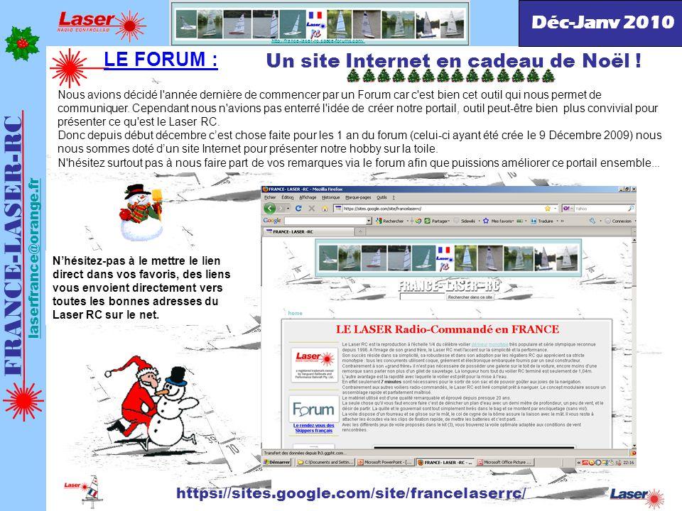 . FRANCE-LASER-RC laserfrance@orange.fr Eric FRA66 Simplement, pincée avec un clip Un site Internet en cadeau de Noël ! http://france-laser-rc.space-f