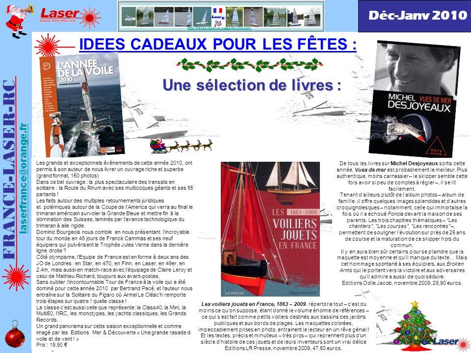 http://france-laser-rc.space-forums.com/ IDEES CADEAUX POUR LES FÊTES : FRANCE-LASER-RC laserfrance@orange.fr Déc-Janv 2010 Une sélection de livres :