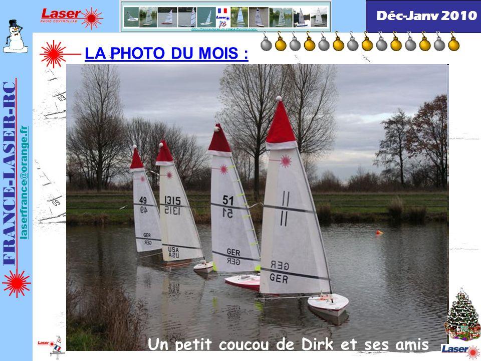 FRANCE-LASER-RC laserfrance@orange.fr http://france-laser-rc.space-forums.com/ LA PHOTO DU MOIS : Sauvetage en haute mer Déc-Janv 2010 Un petit coucou