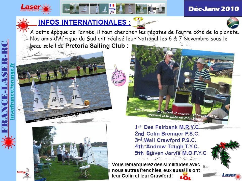 . FRANCE-LASER-RC laserfrance@orange.fr http://france-laser-rc.space-forums.com/ INFOS INTERNATIONALES : A cette époque de lannée, il faut chercher le