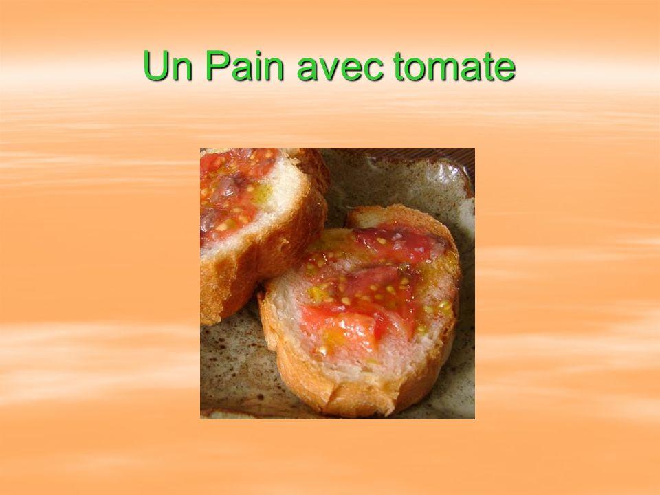 Un Pain avec tomate