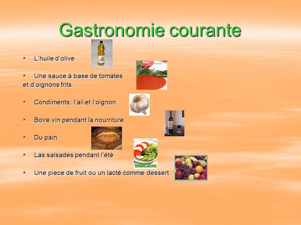 Gastronomie courante Lhuile dolive Lhuile dolive Une sauce à base de tomates Une sauce à base de tomates et doignons frits Condiments: lail et loignon