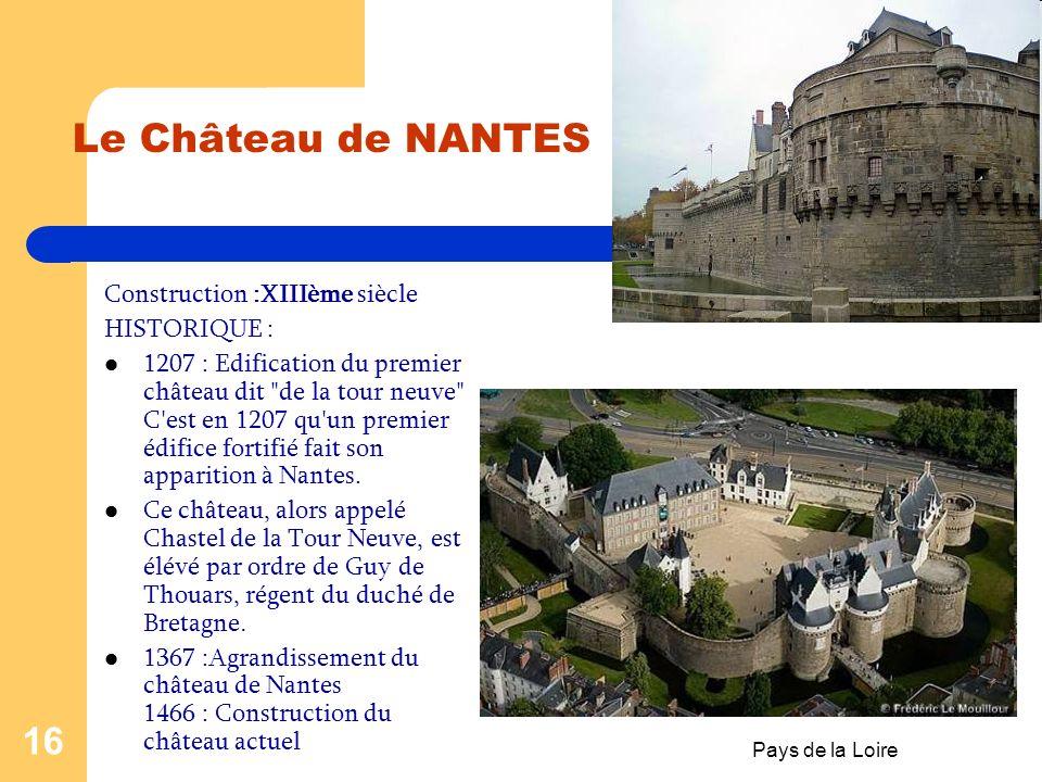 Pays de la Loire 15 CHÂTEAUX- PAYS DE LA LOIRE