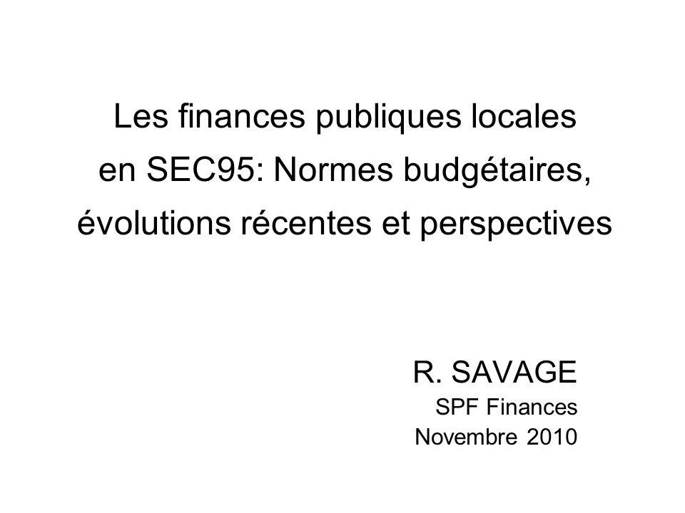 Les finances publiques locales en SEC95: Normes budgétaires, évolutions récentes et perspectives R.