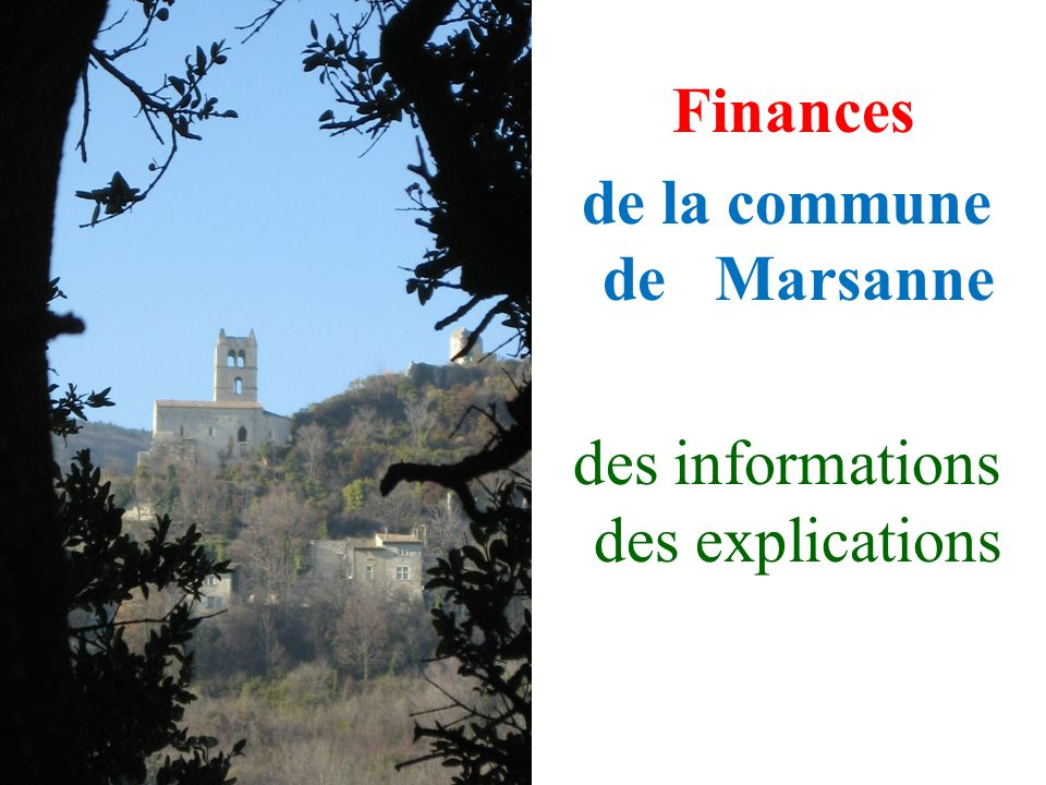 0 Finances de la commune de Marsanne des informations des explications
