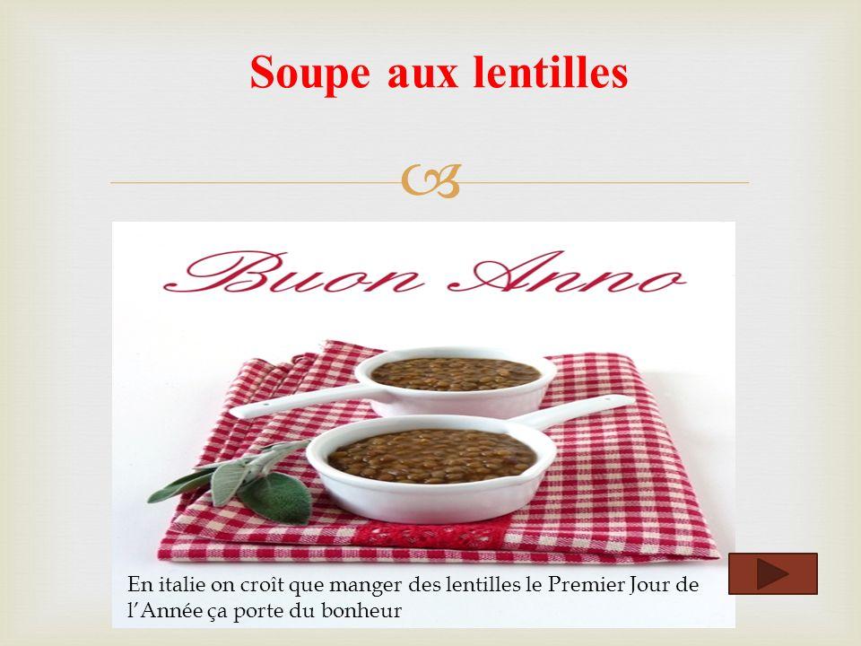 Soupe aux lentilles En italie on cro î t que manger des lentilles le Premier Jour de lAnnée ça porte du bonheur