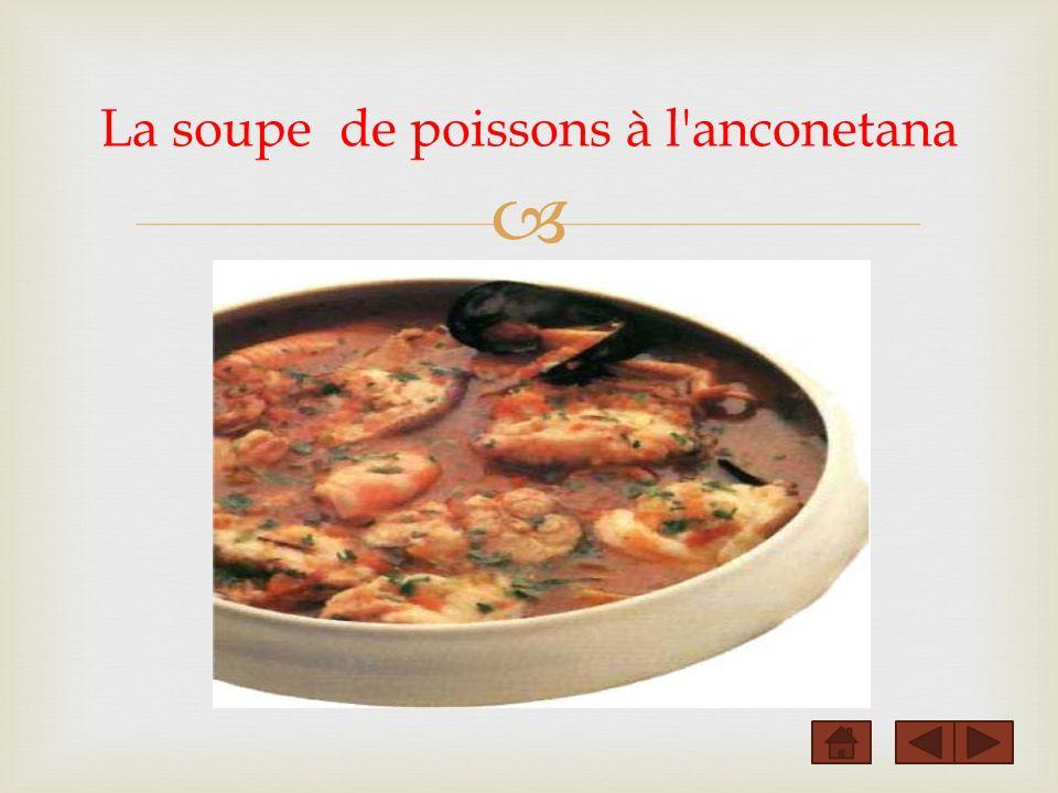 La soupe de poissons à l anconetana