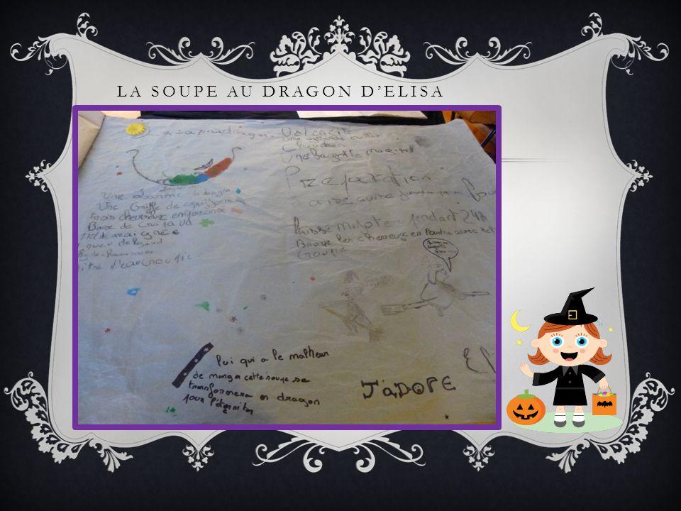 LA SOUPE AU DRAGON DELISA