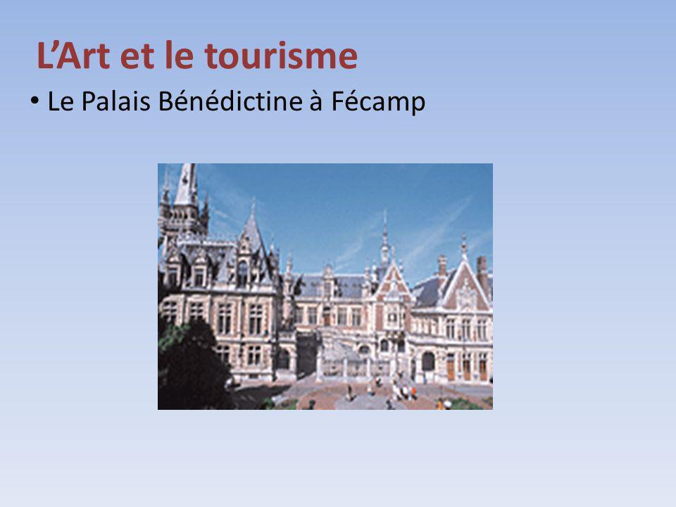 LArt et le tourisme Le Palais Bénédictine à Fécamp