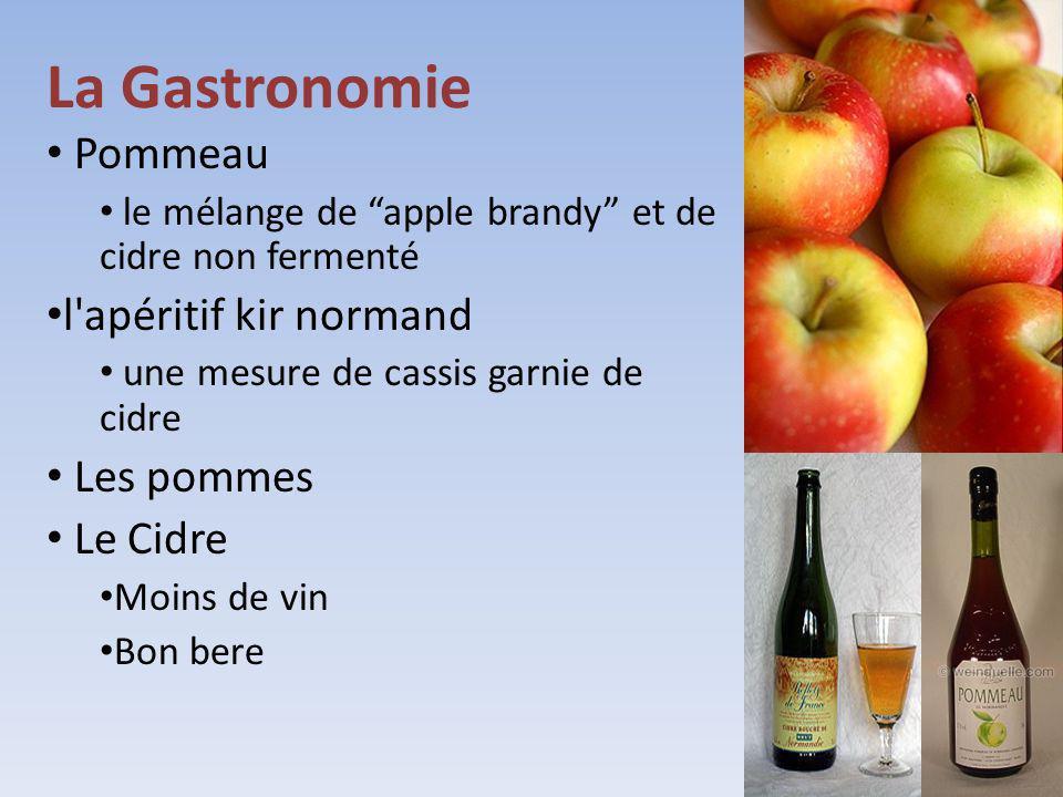La Gastronomie Pommeau le mélange de apple brandy et de cidre non fermenté l'apéritif kir normand une mesure de cassis garnie de cidre Les pommes Le C