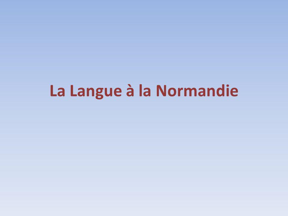 La Langue à la Normandie
