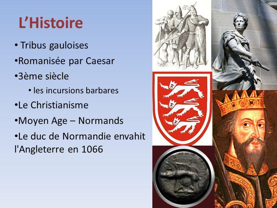 LHistoire Tribus gauloises Romanisée par Caesar 3ème siècle les incursions barbares Le Christianisme Moyen Age – Normands Le duc de Normandie envahit