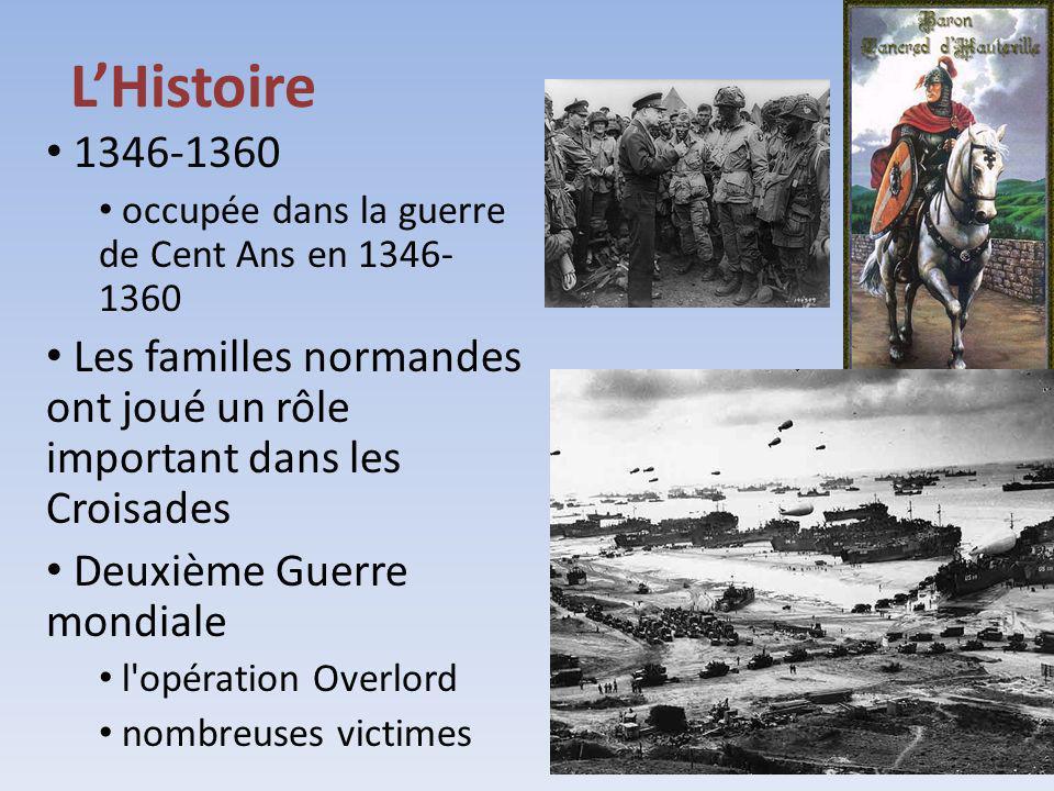 LHistoire 1346-1360 occupée dans la guerre de Cent Ans en 1346- 1360 Les familles normandes ont joué un rôle important dans les Croisades Deuxième Gue