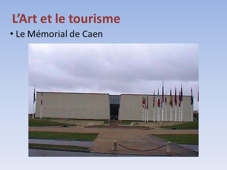 LArt et le tourisme Le Mémorial de Caen