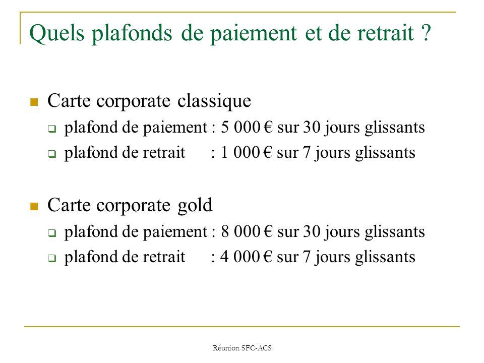 Réunion SFC-ACS Quels plafonds de paiement et de retrait .