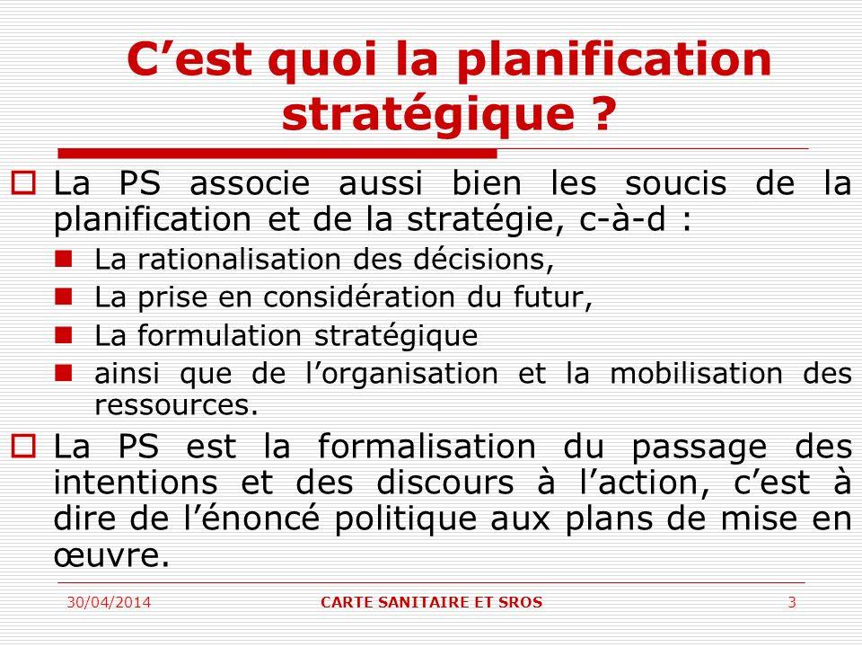 Cest quoi la planification stratégique ? La PS associe aussi bien les soucis de la planification et de la stratégie, c-à-d : La rationalisation des dé