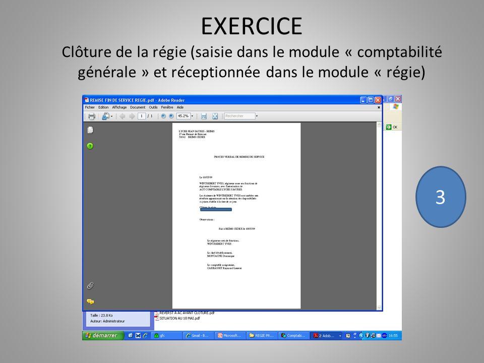 EXERCICE Clôture de la régie (saisie dans le module « comptabilité générale » et réceptionnée dans le module « régie) 3