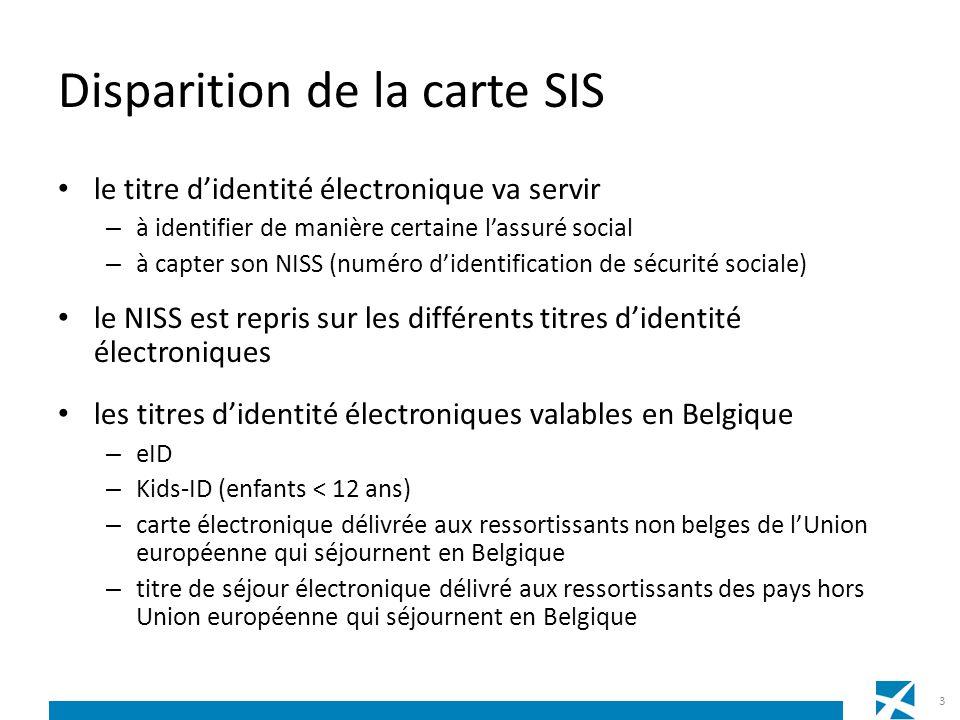 Disparition de la carte SIS le titre didentité électronique va servir – à identifier de manière certaine lassuré social – à capter son NISS (numéro di