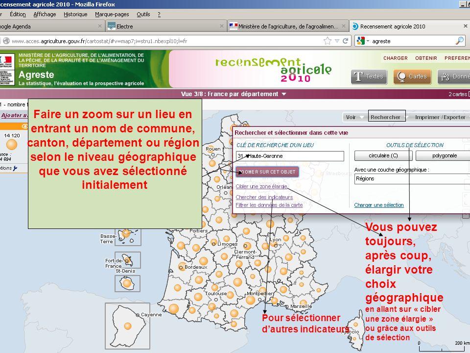 septembre 2012 Faire un zoom sur un lieu en entrant un nom de commune, canton, département ou région selon le niveau géographique que vous avez sélect