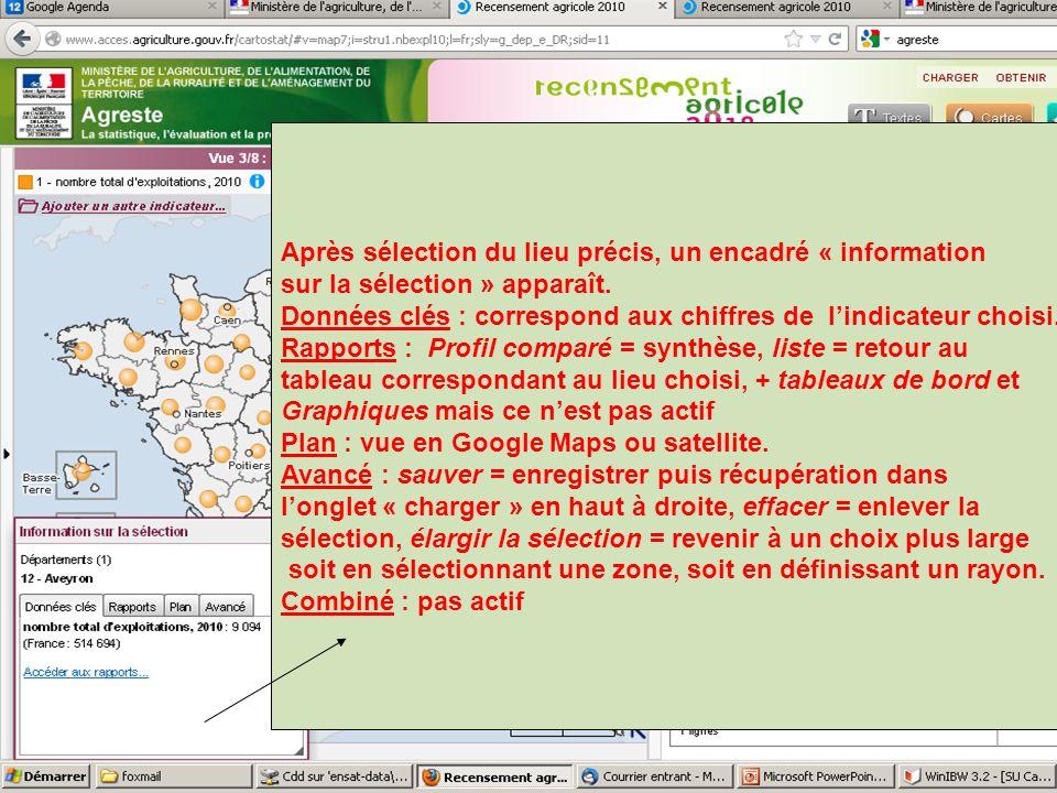 septembre 2012 Après sélection du lieu précis, un encadré « information sur la sélection » apparaît. Données clés : correspond aux chiffres de lindica