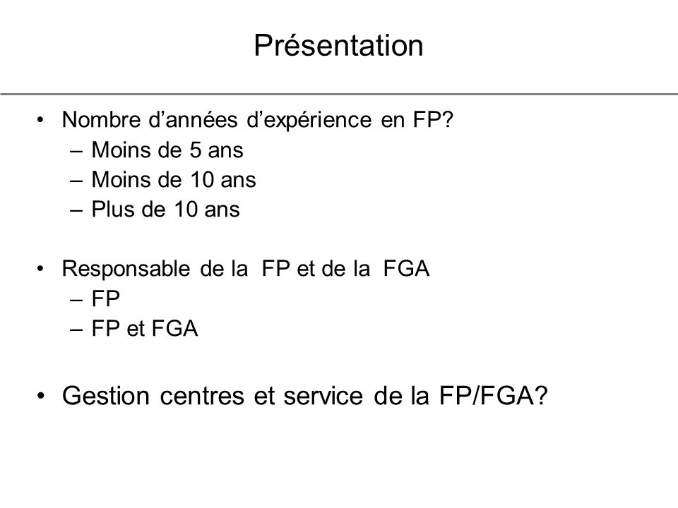 Présentation Nombre dannées dexpérience en FP.