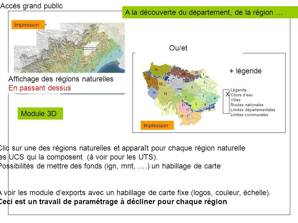 Carte Accès grand public Recherche par : Région .