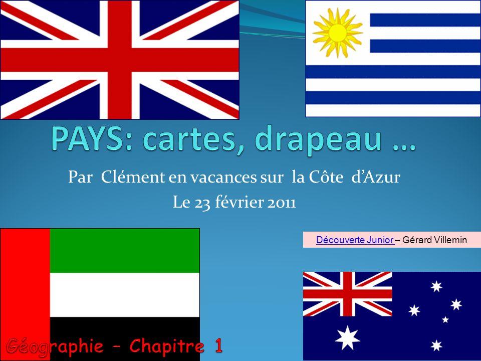 Par Clément en vacances sur la Côte dAzur Le 23 février 2011 1 Découverte Junior Découverte Junior – Gérard Villemin